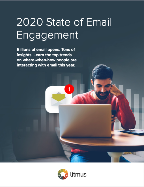 2020 State of Email Engagement by Litmus