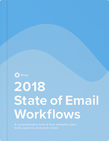 2018 State of Email Workflows