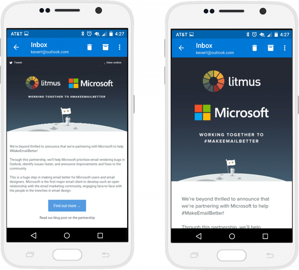 Email rendering in the Outlook Android app before and after media query support.