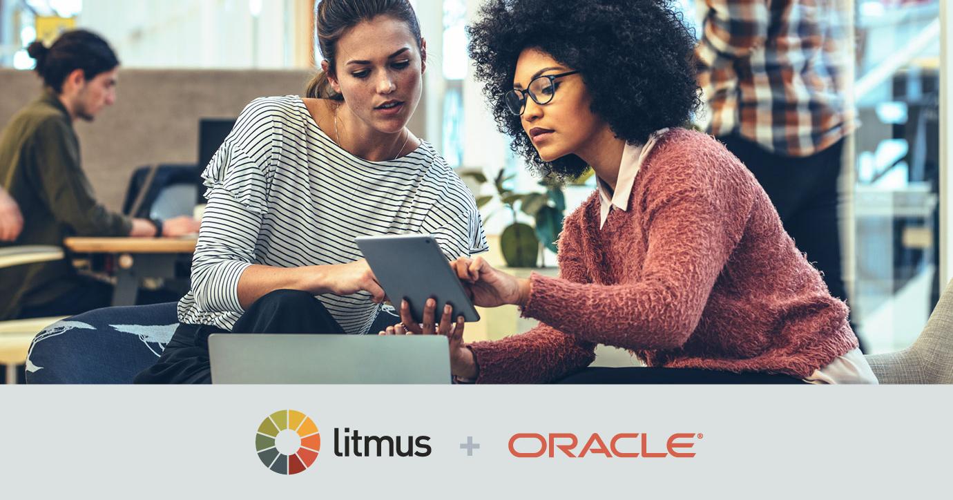 Litmus + Oracle Eloqua: 3 Pillars of Email Marketing