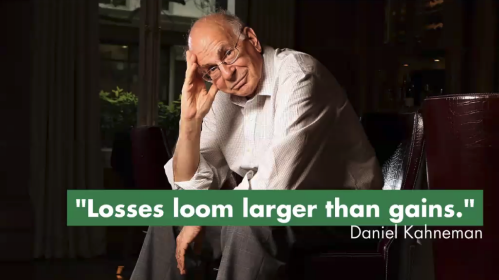daniel kahneman quote: losses loom larger than gains