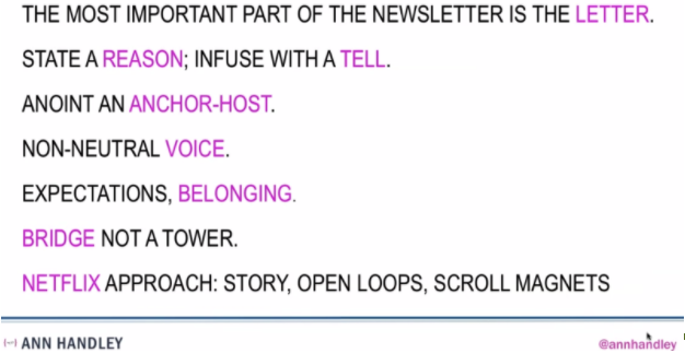 the most important part of the newsletter is the letter. State a reason; infuse with a tell. Anoint an anchor-host. Non-neutral voice. Expectations, belonging. Bridge, not a tower. Netflix approach: story, open loops, scroll magnets.