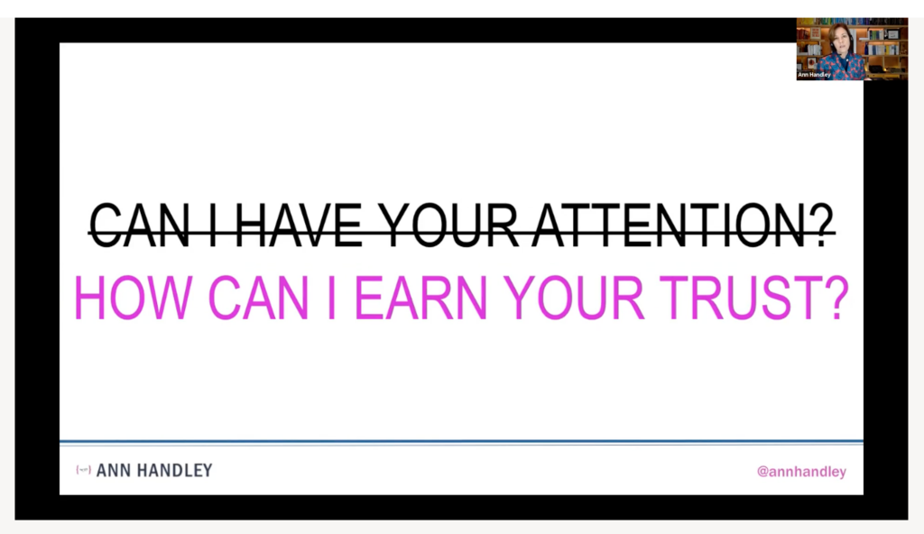 Ann Handley session slide: How can I earn your trust (not just have your attention)
