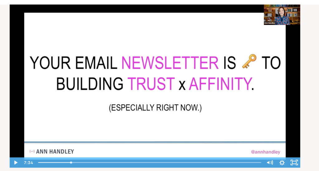 Ann Handley session slide: Your email newsletter is key to building trust and affinity especially right now