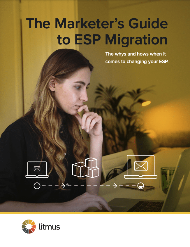 the marketer's guide to esp migration by litmus